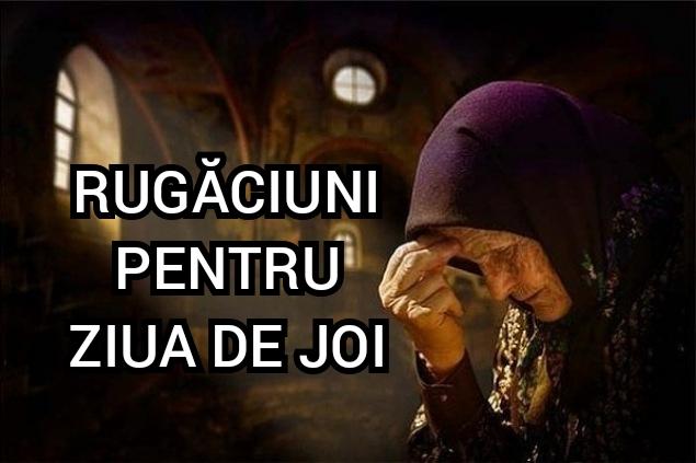 rugaciuni joi