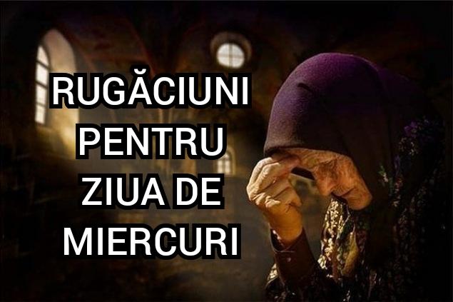 rugaciuni miercuri